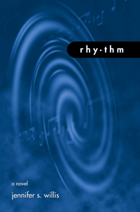 Rhythm by Jennifer Willis