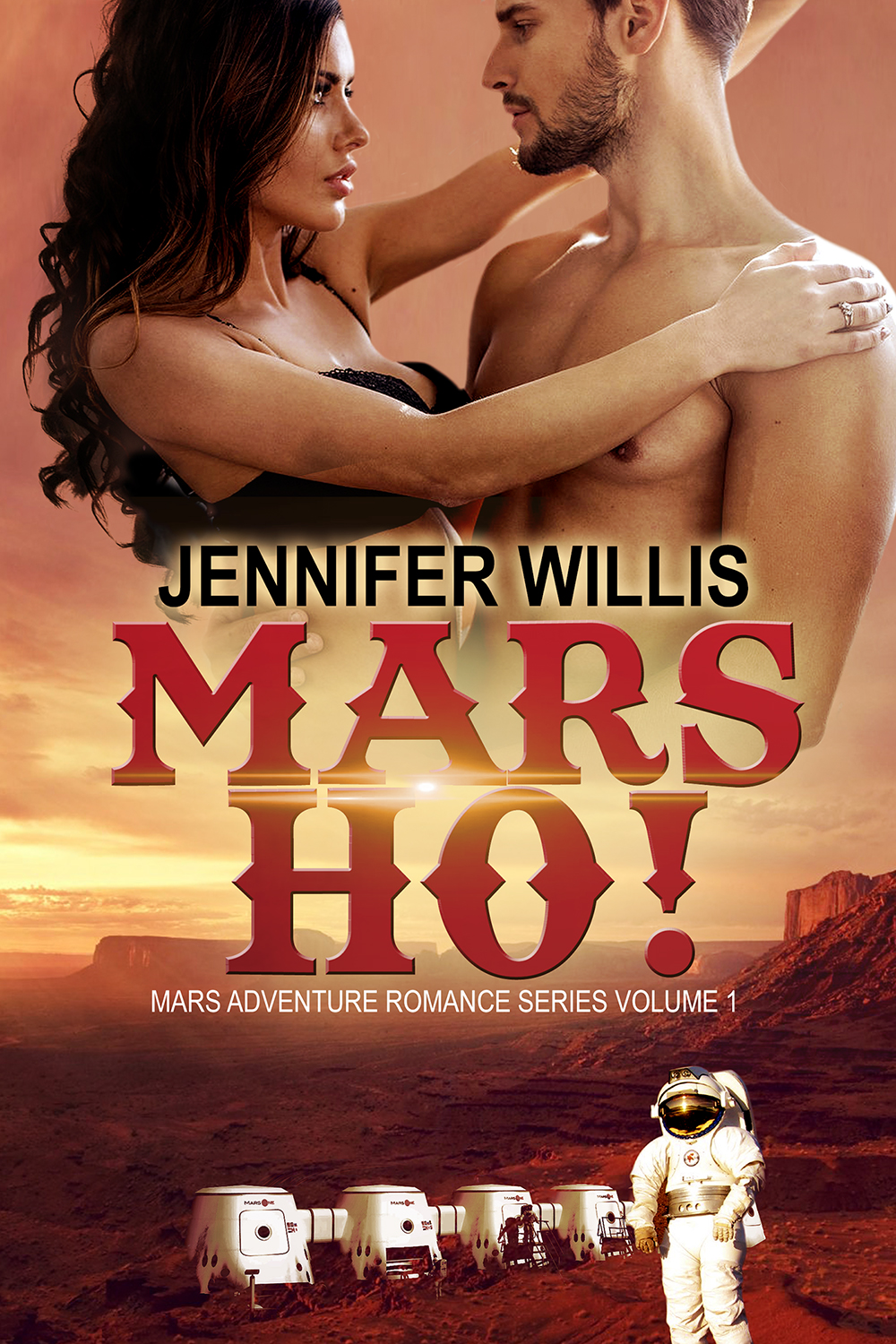 Mars Ho! (MARS 1) by Jennifer Willis