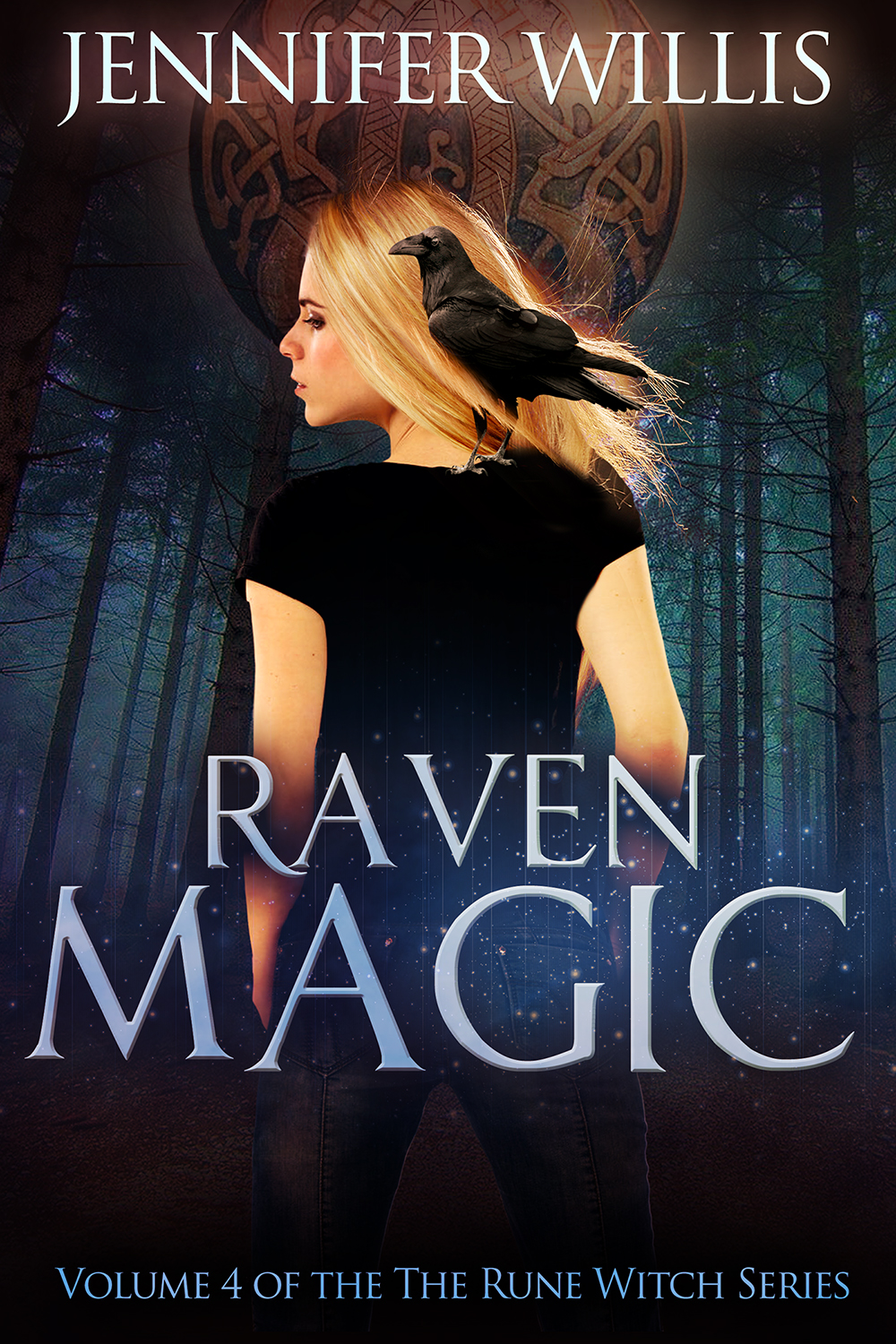 Raven Magic (Rune Witch, Volume 4) by Jennifer Willis